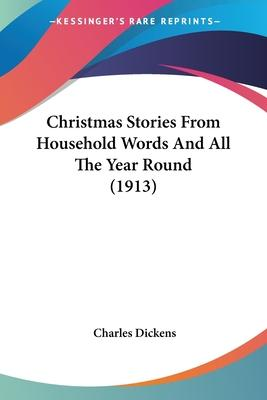 Christmas Stories from Household Words and All the Year Round (1913)