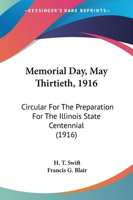 Memorial Day, May Thirtieth, 1916