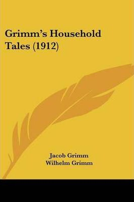 Grimm's Household Tales (1912)
