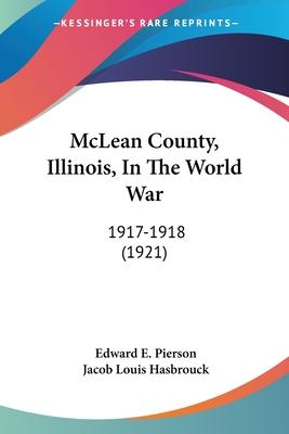 McLean County, Illinois, in the World War