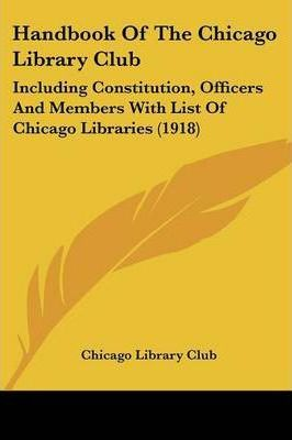 Handbook of the Chicago Library Club