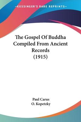 The Gospel of Buddha Compiled from Ancient Records (1915)