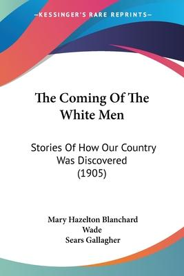 The Coming of the White Men