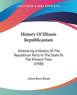 History of Illinois Republicanism