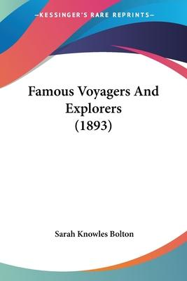 Famous Voyagers and Explorers (1893)