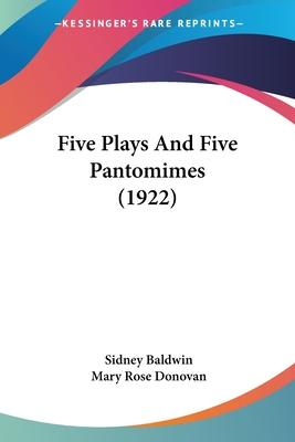 Five Plays and Five Pantomimes (1922)