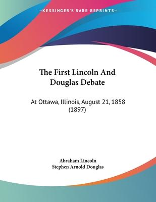 The First Lincoln and Douglas Debate