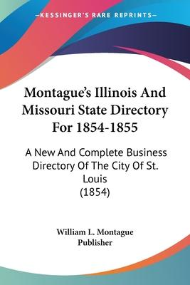 Montague's Illinois and Missouri State Directory for 1854-1855