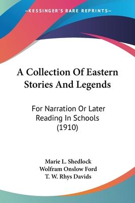 A Collection of Eastern Stories and Legends