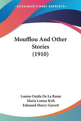 Moufflou and Other Stories (1910)