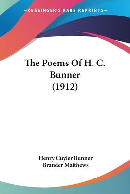 The Poems of H. C. Bunner (1912)
