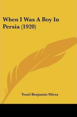 When I Was a Boy in Persia (1920)
