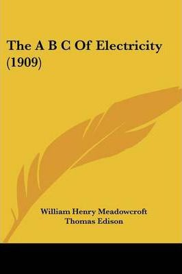 The A B C of Electricity (1909)