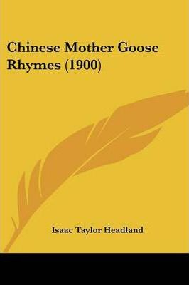 Chinese Mother Goose Rhymes (1900)