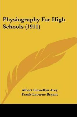 Physiography for High Schools (1911)
