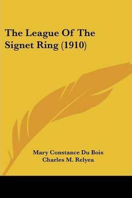 The League of the Signet Ring (1910)