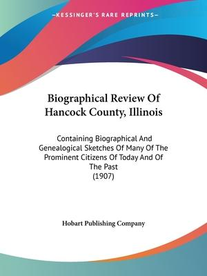 Biographical Review of Hancock County, Illinois