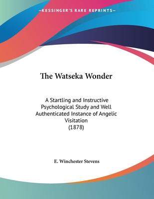 The Watseka Wonder