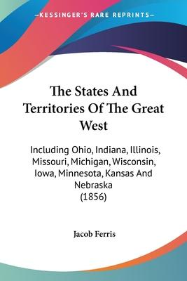 The States and Territories of the Great West