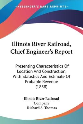 Illinois River Railroad, Chief Engineer's Report