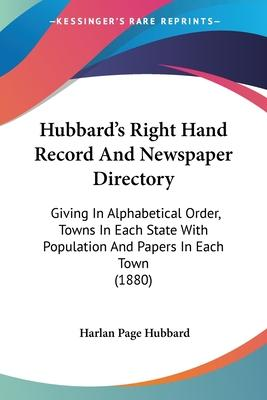 Hubbard's Right Hand Record and Newspaper Directory
