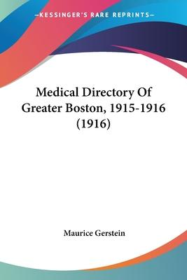 Medical Directory of Greater Boston, 1915-1916 (1916)