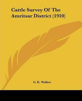 Cattle Survey of the Amritsar District (1910)