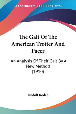 The Gait of the American Trotter and Pacer