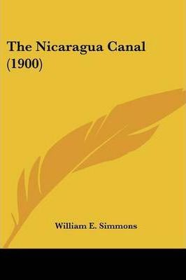 The Nicaragua Canal (1900)
