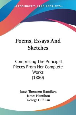 Poems, Essays and Sketches