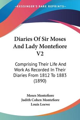 Diaries of Sir Moses and Lady Montefiore V2