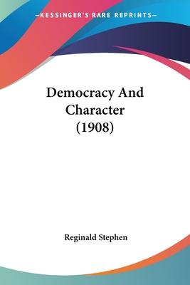 Democracy and Character (1908)