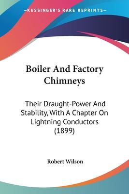 Boiler and Factory Chimneys