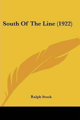 South of the Line (1922)