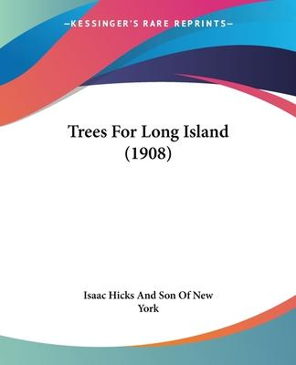 Trees for Long Island (1908)