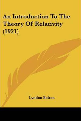 An Introduction to the Theory of Relativity (1921)