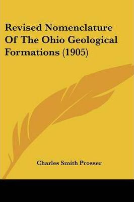 Revised Nomenclature of the Ohio Geological Formations (1905)
