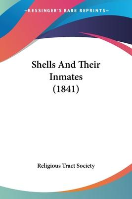 Shells and Their Inmates (1841)