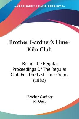 Brother Gardner's Lime-Kiln Club