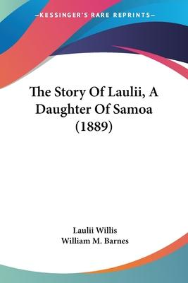 The Story of Laulii, a Daughter of Samoa (1889)