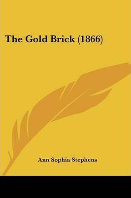 The Gold Brick (1866)