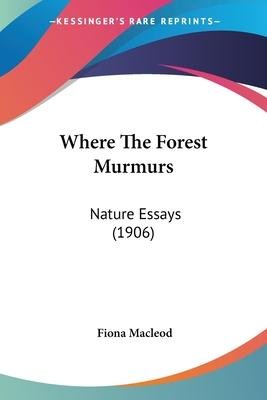 Where the Forest Murmurs