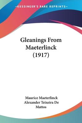 Gleanings From Maeterlinck (1917) Cover Image