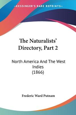 The Naturalists' Directory, Part 2