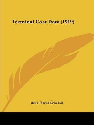 Terminal Cost Data (1919)