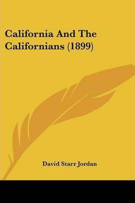 California and the Californians (1899)