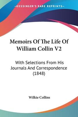 Memoirs of the Life of William Collin V2