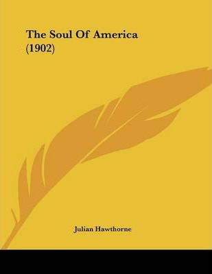 The Soul of America (1902)