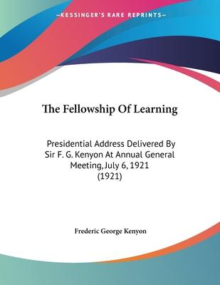 The Fellowship of Learning