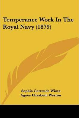 Temperance Work in the Royal Navy (1879)